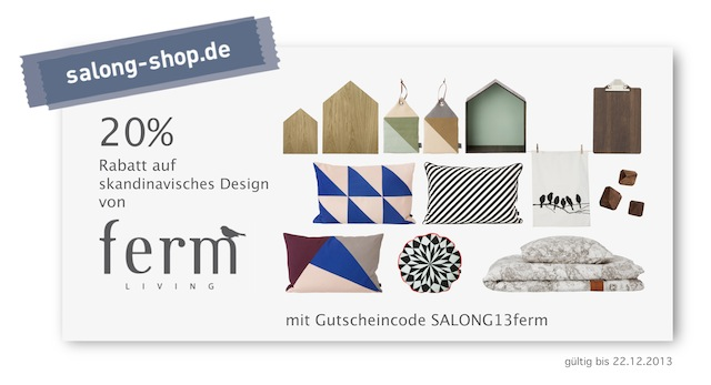 ferm LIVING-Gutscheinaktion salong-shop 2013